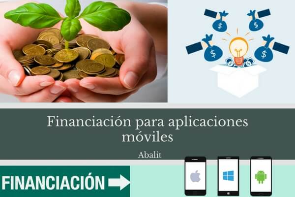financiar aplicación, financiacion aplicaciones moviles, financiacion aplicaciones